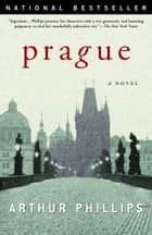 Prague ebook by Arthur Phillips