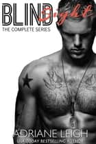 Blindsight - Complete Series ebook by Adriane Leigh