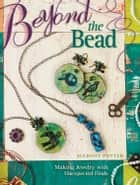 Beyond The Bead ebook by Margot Potter