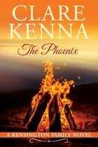 The Phoenix ebook by Clare Kenna
