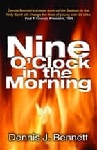 Nine O'Clock in Morning ebook by ReadHowYouWant