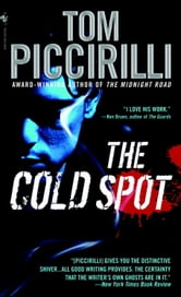 The Cold Spot ebook by Tom Piccirilli