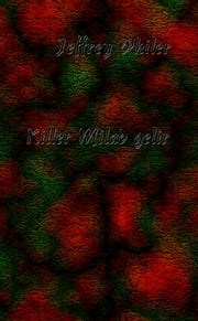 Killer Milad gelir ebook by Jeffrey Philer
