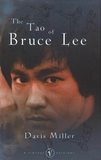 The Tao of Bruce Lee ebook by Davis Miller