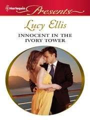 Innocent in the Ivory Tower ebook by Lucy Ellis