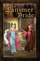 The Lanimer Bride ekitaplar by Pat McIntosh
