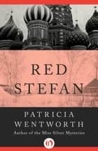 Red Stefan ebook by Patricia Wentworth