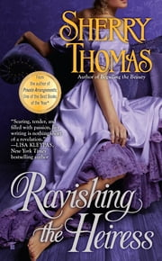 Ravishing the Heiress ebook by Sherry Thomas