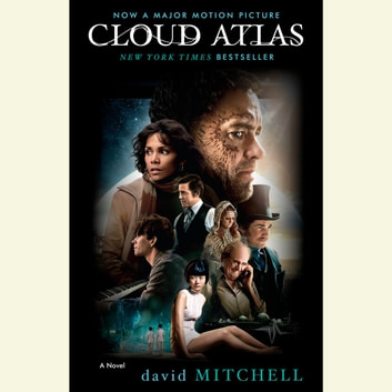 Cloud Atlas - A Novel audiobook by David Mitchell