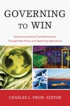 Governing to Win ebook by Charles Prow