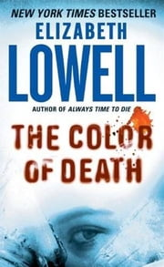 The Color of Death ebook by Elizabeth Lowell