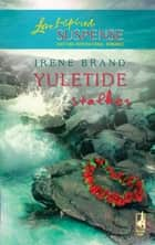 Yuletide Stalker (Mills & Boon Love Inspired) ebook by Irene Brand