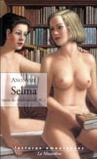 Selma ebook by Anonyme