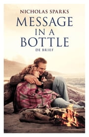 Message in a Bottle / De brief ebook by Nicholas Sparks