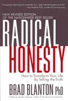 Radical Honesty ebook by Dr. Brad Blanton