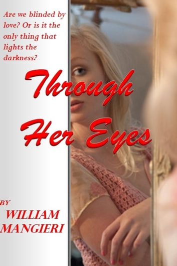 Through Her Eyes ebook by William Mangieri