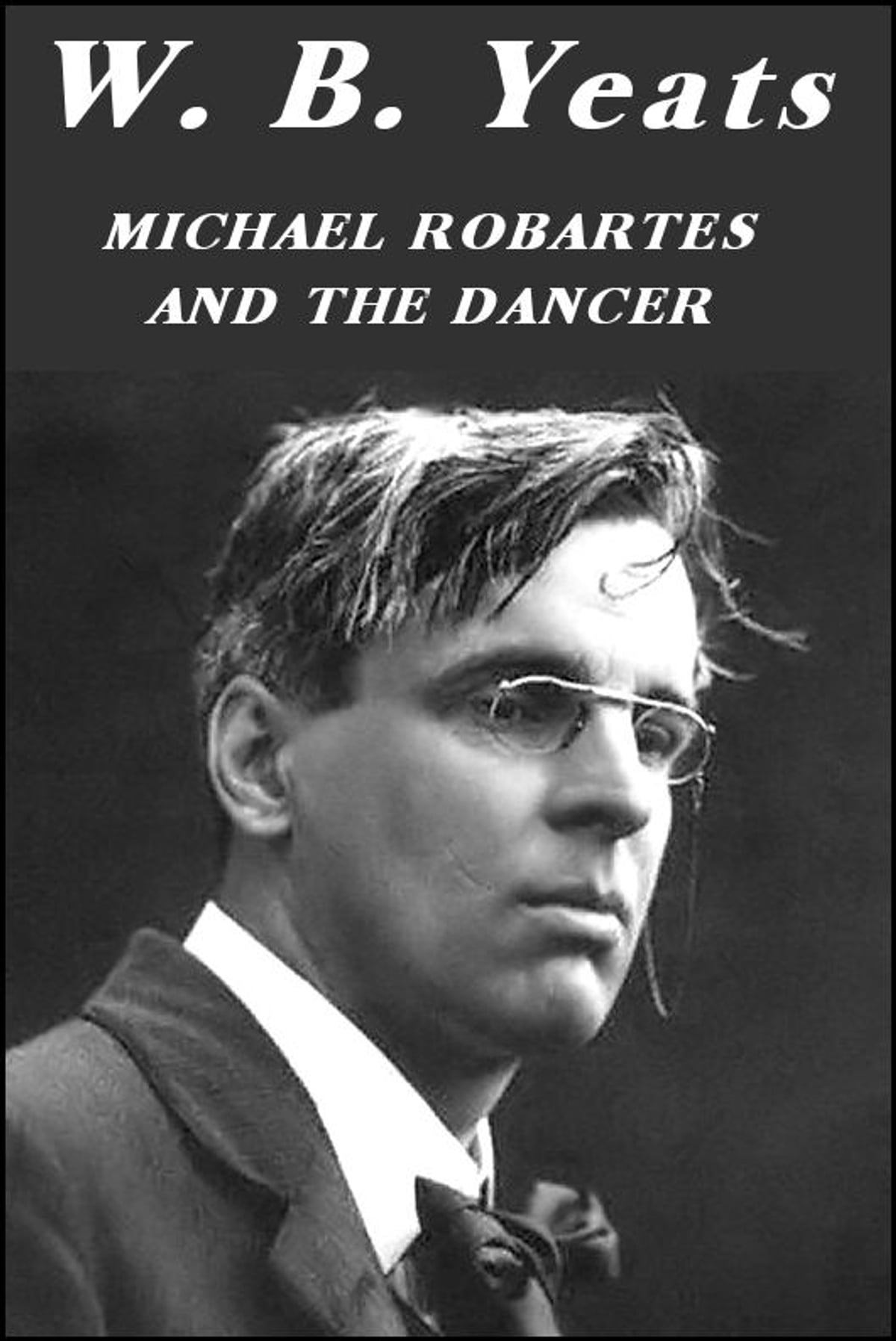 Michael Robartes and the Dancer eBook by William Butler Yeats ...