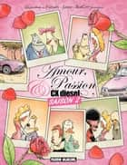 Amour, passion et CX Diesel (Saison 2) ebook by James, Fabcaro