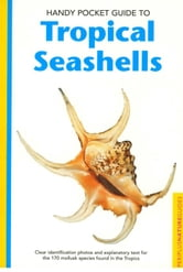 Handy Pocket Guide to Tropical Seashells ebook by Pauline Fiene-Severns,Mike Severns,Ruth Dyerly