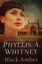 Black Amber ebook by Phyllis A. Whitney