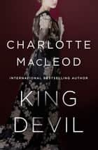 King Devil ebook by Charlotte MacLeod