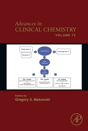 Advances in Clinical Chemistry ebook by Gregory S. Makowski