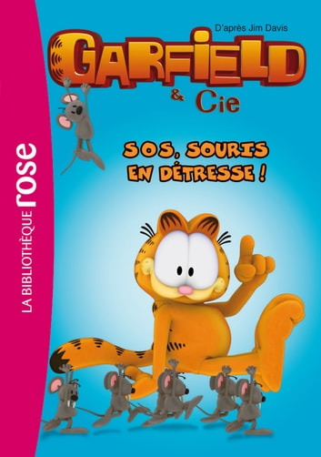 Garfield 12 - SOS, souris en détresse ! ebook by Jim Davis,Arnaud Huber