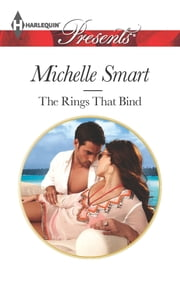 The Rings that Bind ebook by Michelle Smart