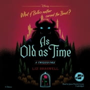 As Old as Time - A Twisted Tale audiobook by Liz Braswell