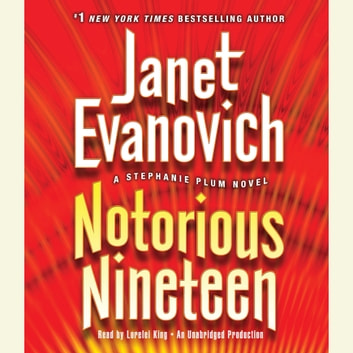 Notorious Nineteen - A Stephanie Plum Novel audiobook by Janet Evanovich