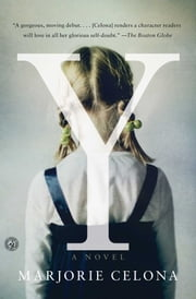Y - A Novel ebook by Marjorie Celona
