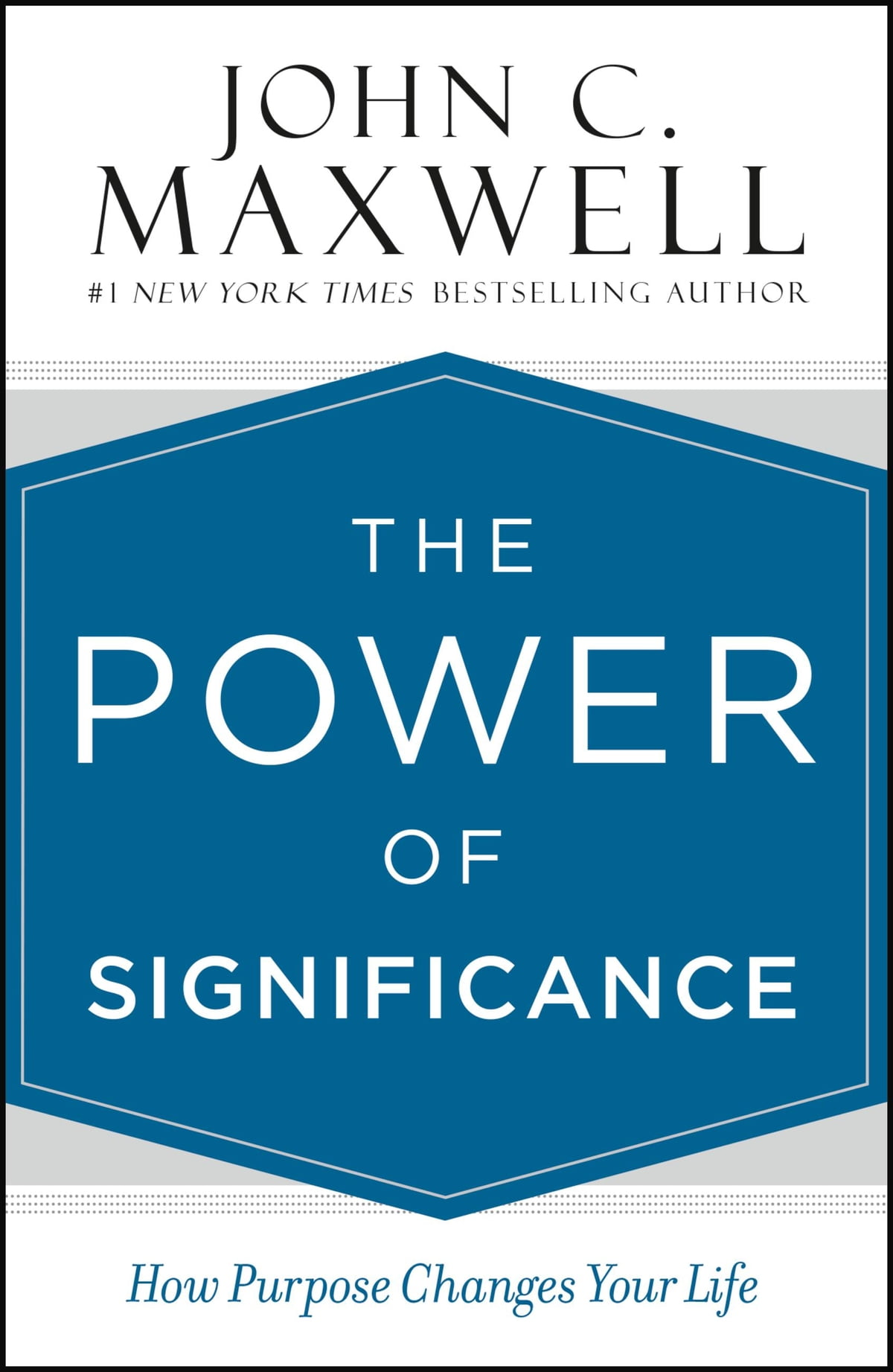 The Power of Significance eBook by John C. Maxwell - 9781455548224 ...