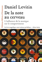 De la note au cerveau ebook by Daniel Levitin
