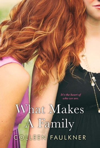 What Makes a Family ebook by Colleen Faulkner