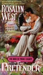 The Men of Pride County: The Pretender ebook by Rosalyn West