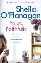Yours, Faithfully ebook by Sheila O'Flanagan