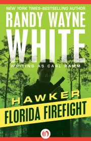 Florida Firefight ebook by Randy Wayne White