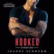 Hooked audiobook by Joanne Schwehm