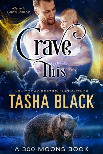 Crave This! (300 Moons #8) ebook by Tasha Black