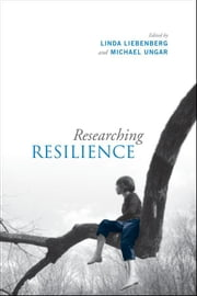 Researching Resilience ebook by Linda Liebenberg,Michael Ungar