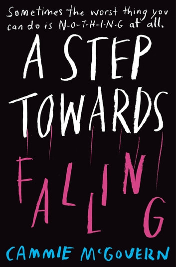 A Step Towards Falling ebook by Cammie McGovern