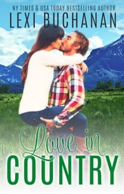 Love in Country ebook by Lexi Buchanan