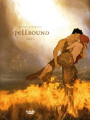 Spellbound - Season 2 - Book IV ebook by Jose Luis Munuera, Jean Dufaux