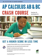 AP Calculus AB & BC Crash Course ebook by F. Banu,J. Rosebush