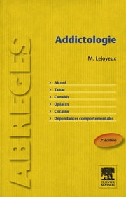 Addictologie ebook by Michel Lejoyeux