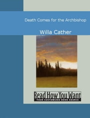 Death Comes For The Archbishop ebook by Cather,Willa