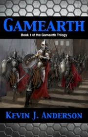 Gamearth ebook by Kevin J. Anderson