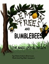 Lemon Trees and Bumblebees ebook by Diane Sherrouse