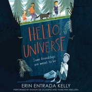 Hello, Universe audiobook by Erin Entrada Kelly