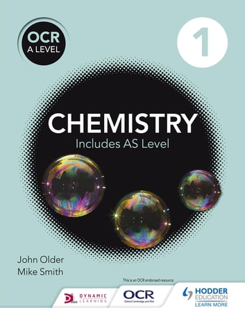 OCR A level Chemistry Student Book 1 ebook by Mike Smith,John Older